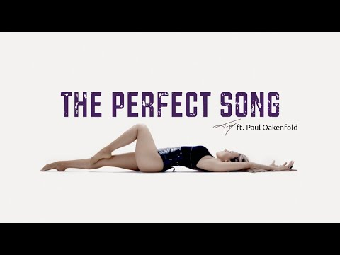 Fey ft Paul Oakenfold  - The Perfect Song (SEXY LYRIC VIDEO)