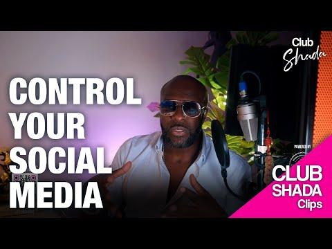Control your social media   Club Shada Clips