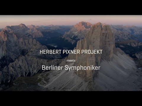 Herbert Pixner Projekt meets Berliner Symphoniker ❖ ALPS ❖ Live Album: Symphonic Alps