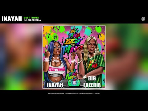 Inayah - Best Thing (Bounce Mix) (Audio) (feat. Big Freedia)
