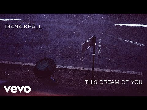 Diana Krall - This Dream Of You (Audio)