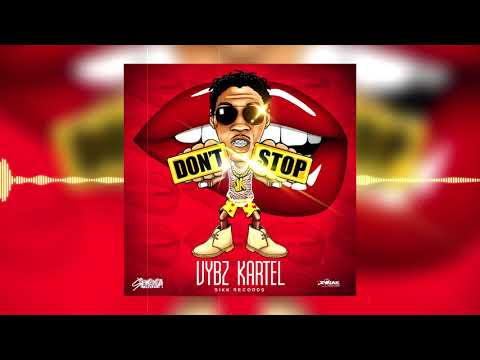 Vybz Kartel - Dont Stop (Official Audio)