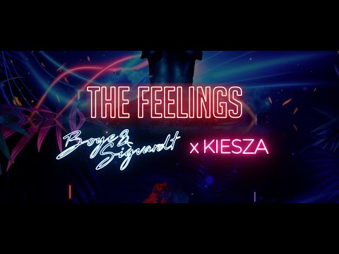 Boye & Sigvardt x Kiesza -The Feelings (Official Lyric Video)