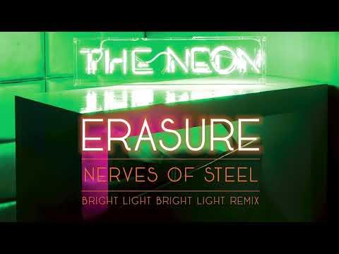 Erasure - Nerves of Steel (Bright Light Bright Light Remix)