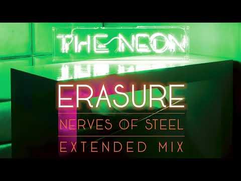 Erasure - Nerves of Steel (Extended Mix)