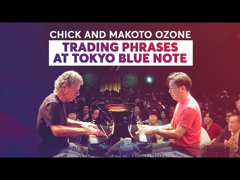 Chick and Makoto Ozone Trading Phrases at Tokyo Blue Note (2019)