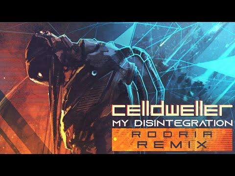 Celldweller - My Disintegration (Rodria Remix)