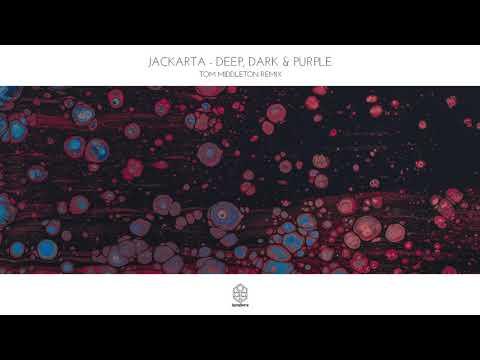 Jackarta - Deep, Dark & Purple (Tom Middleton Remix)