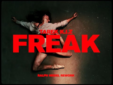 Tarek K.I.Z - Freak - Golem Session (Ralph Heidel Rework)