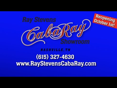 Ray Stevens CabaRay Showroom Reopening October 1st, 2020 Promo 2