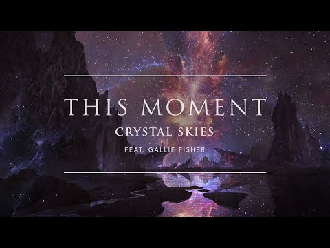 Crystal Skies - This Moment (feat. Gallie Fisher) | Ophelia Records