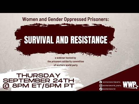 Women & Gender Opressed Prisoners; Survival & Resistance