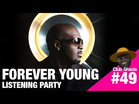 Club Shada #49 - Forever young Listening Party