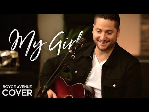 My Girl - The Temptations (Boyce Avenue acoustic cover) on Spotify & Apple