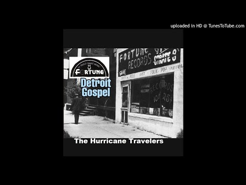 "The Hurricane Travelers ""New Born Soul"" - Fortune Records (rare '50s Detroit gospel)"