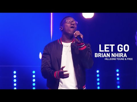 Let Go - Brian Nhira (Hillsong Young & Free)