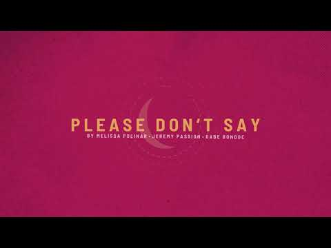MPG - Please Don't Say (Official Lyric Video) by Jeremy Passion, Melissa Polinar, Gabe Bondoc