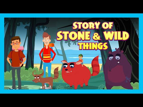 Story Of Stone & Wild Things |  Short Story for Children in English | Bedtime Stories In English