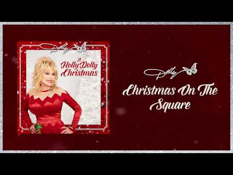 Dolly Parton - Christmas on the Square (Audio)