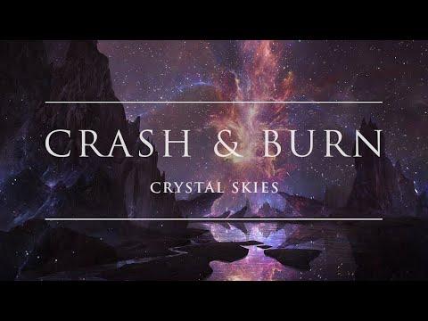 Crystal Skies - Crash & Burn | Ophelia Records
