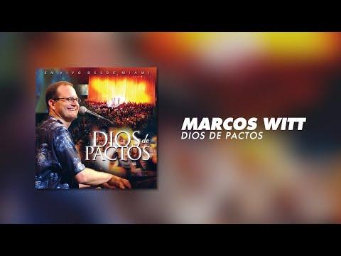Marcos Witt - Dios De Pactos (Álbum Completo)