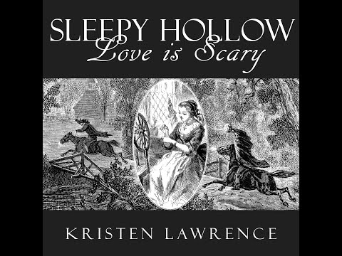 Sleepy Hollow: Love Is Scary — Halloween Music by Kristen Lawrence