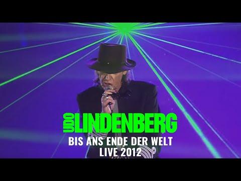 Udo Lindenberg - Bis ans Ende der Welt (LIVE 2012)