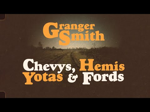 Granger Smith - Chevys, Hemis, Yotas and Fords (Official Lyric Video)