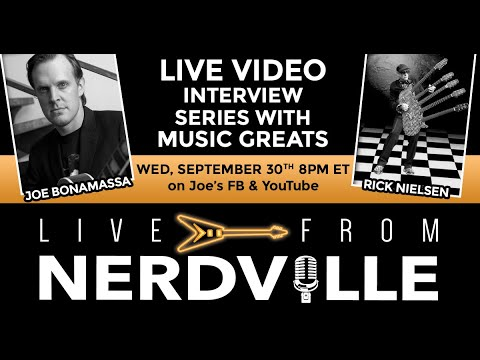 Live From Nerdville with Joe Bonamassa - Episode 19 - Rick Nielsen