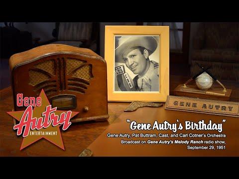 Gene Autry's Birthday