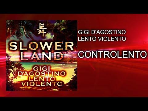 Gigi D'Agostino & Lento Violento - Controlento