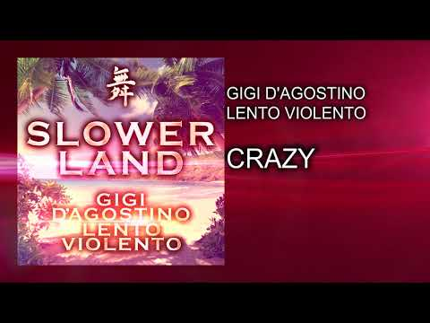 Gigi D'Agostino & Lento Violento - Crazy