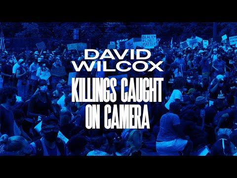 David Wilcox - Killings Caught On Camera (Official Lyric Video)