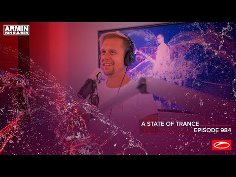 A State Of Trance Episode 984 [Who's Afraid Of 138?! Special] [@A State Of Trance]