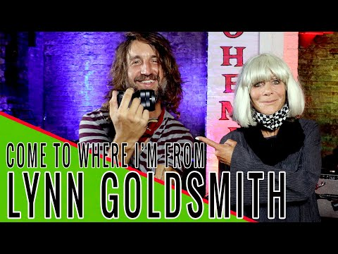 LYNN GOLDSMITH: Come to Where I'm From Podcast Episode #103