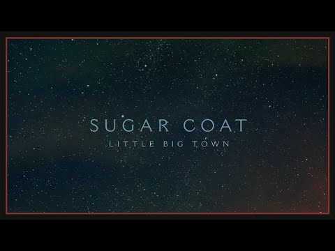 Little Big Town - Sugar Coat (Highlights)