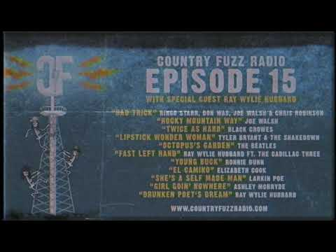 "COUNTRY FUZZ Radio | Episode #15 | ""Bad Trick"" - Ringo Starr, Don Was, Joe Walsh & Chris Robinson"