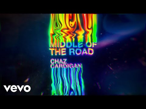 Chaz Cardigan - Middle Of The Road (Visualizer)