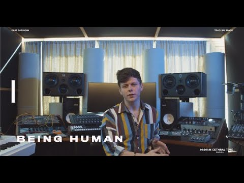 Chaz Cardigan - Being Human (Track By Track)