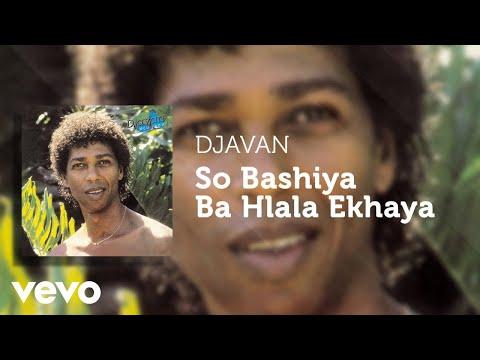 Djavan - So Bashiya Ba Hlala Ekhaya (Áudio Oficial)