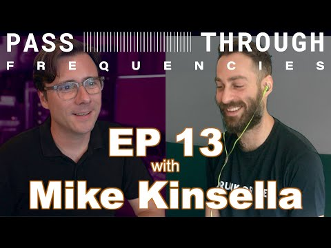 Pass-Through Frequencies EP 13 | Guest: Mike Kinsella