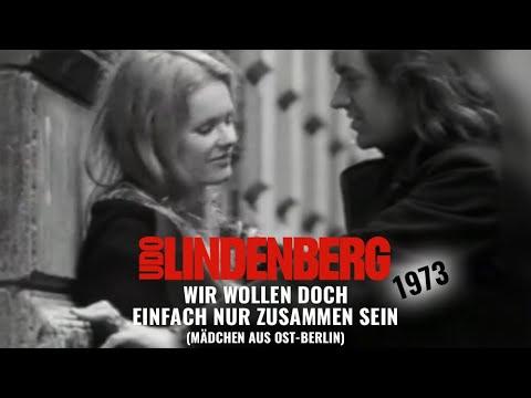 Udo Lindenberg - Wir wollen doch einfach nur zusammen sein (Mädchen aus Ost-Berlin) (1973)