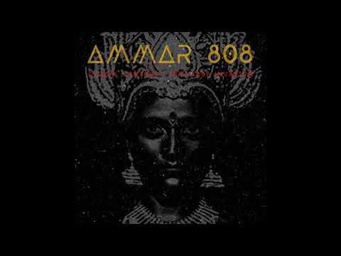 Ammar 808 - Pahi jagajjanani