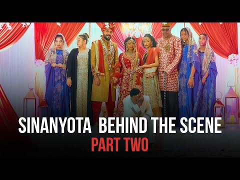 Sinanyota Behind the scene Part two