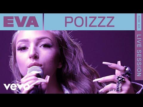 Eva - Poizzz (Live) | ROUNDS | Vevo