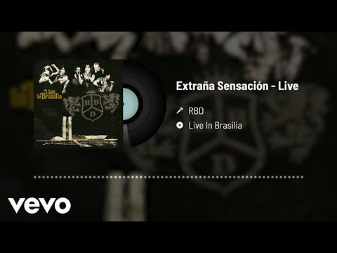 RBD - Extraña Sensación (Audio / Live)