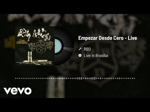 RBD - Empezar Desde Cero (Audio / Live)