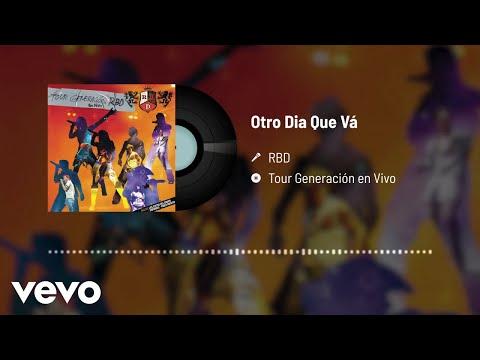 RBD - Otro Día Que Va (Audio / En Directo)