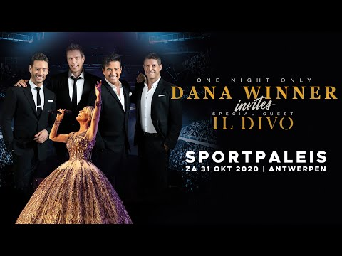 Dana Winner Invites Il Divo - One Night Only - 31 Oct, 2020 - Sportpaleis Antwerp
