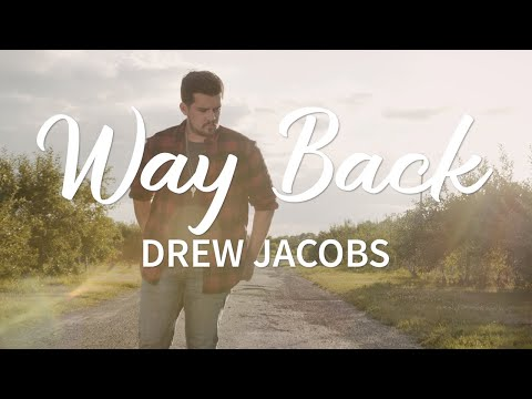 Drew Jacobs - Way Back (Official Performance Video)